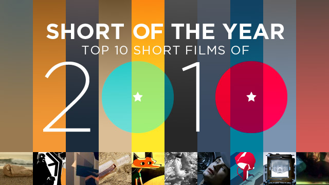 Top 10 Short Films of 2010