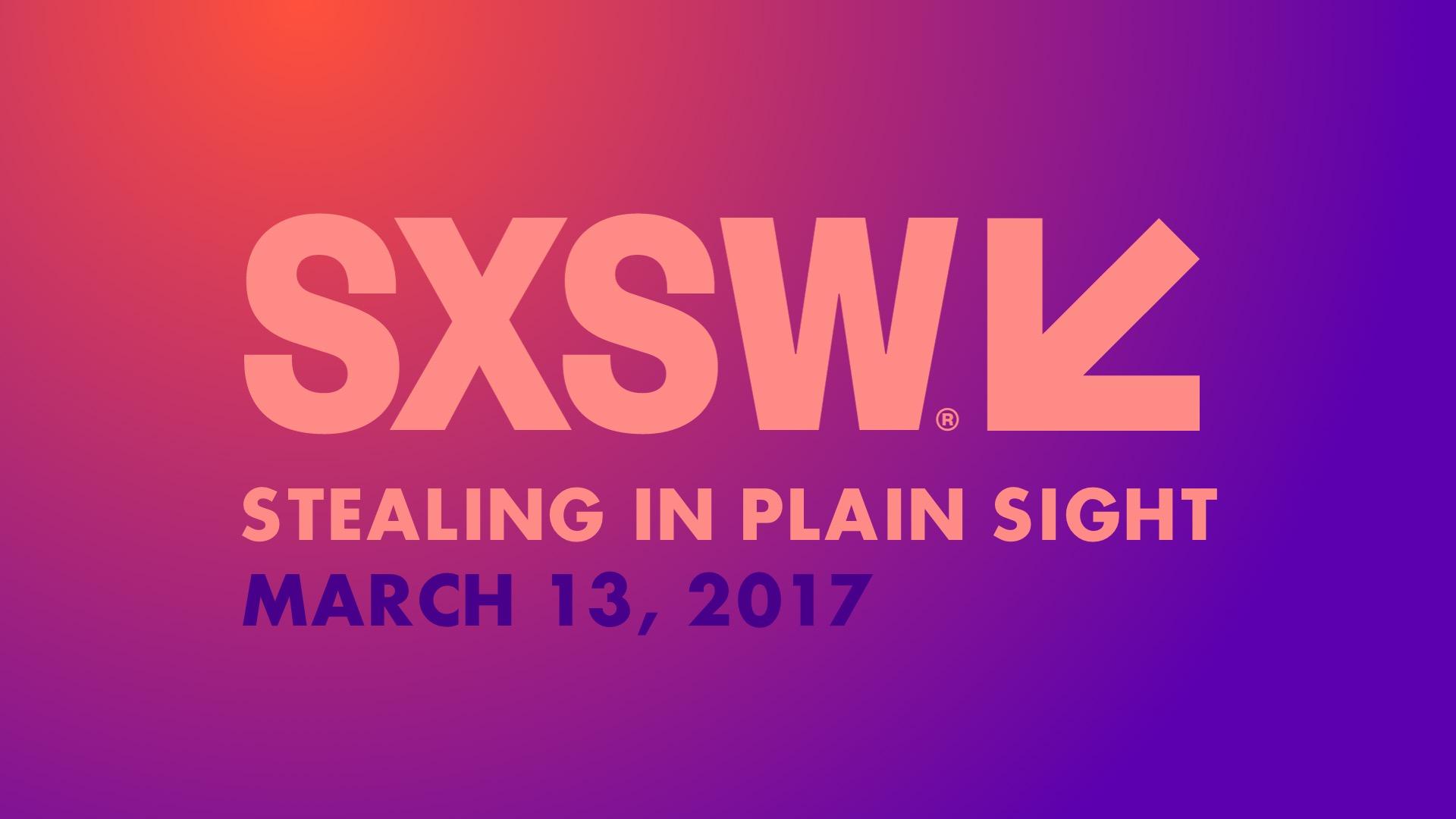 Talk at SXSW 2017!